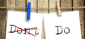 DO & DONT